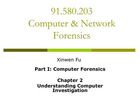 Computer & Network Forensics