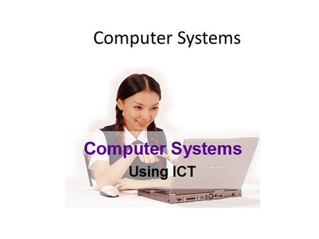 Computer Systems.