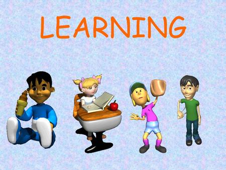 LEARNING. How do we learn? Most learning is associative learning Learning that certain events occur together.