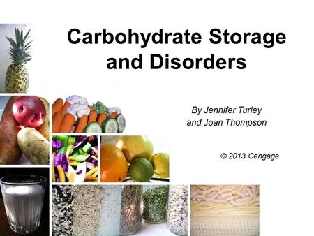 Carbohydrate Storage and Disorders