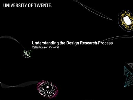 Understanding the Design Research Process Reflections on PictoPal.