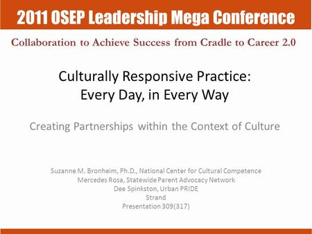Culturally Responsive Practice: Every Day, in Every Way