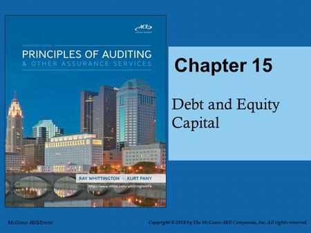 Debt and Equity Capital Chapter 15 McGraw-Hill/Irwin Copyright © 2010 by The McGraw-Hill Companies, Inc. All rights reserved.
