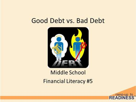 Good Debt vs. Bad Debt Middle School Financial Literacy #5.