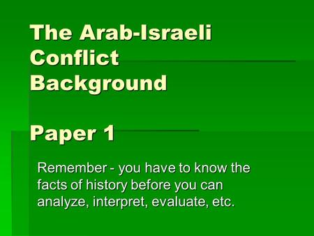 The Arab Israeli Conflict Essay