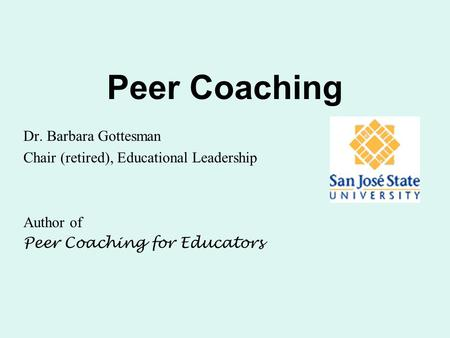 Peer Coaching Dr. Barbara Gottesman