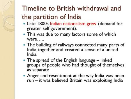 Timeline to British withdrawal and the partition of India