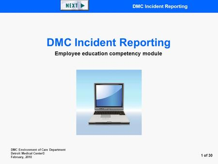 DMC Incident Reporting Employee education competency module