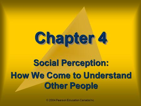 Social Perception: How We Come to Understand Other People