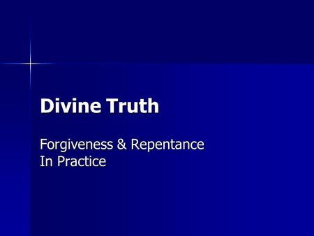 Forgiveness & Repentance In Practice