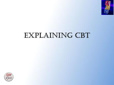 Explaining cbt. 2 The thought – feeling connection The way you think affects the way you feel (and behave) One of the aims of CBT is to replace rigid,