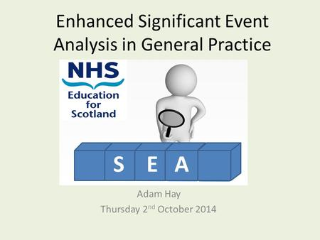 Enhanced Significant Event Analysis in General Practice