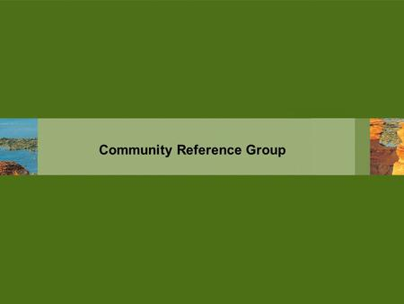 Community Reference Group. Demographics Overview The Kimberley macro-environment is characterized by its large size and small population. The population.