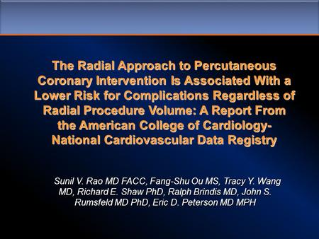 The Radial Approach to Percutaneous Coronary Intervention Is Associated With a Lower Risk for Complications Regardless of Radial Procedure Volume: A Report.