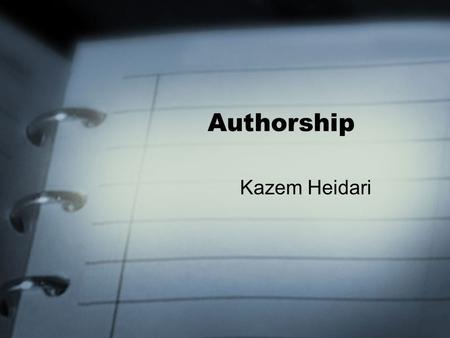 Authorship Kazem Heidari.