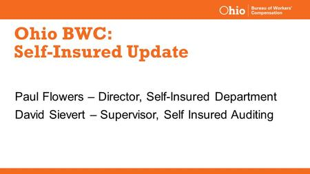 Ohio BWC: Self-Insured Update