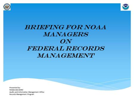 Briefing for NOAA Managers