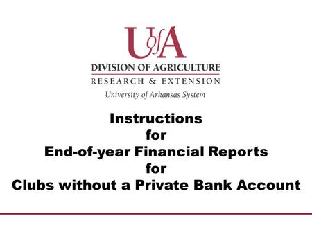 Instructions for End-of-year Financial Reports for Clubs without a Private Bank Account.