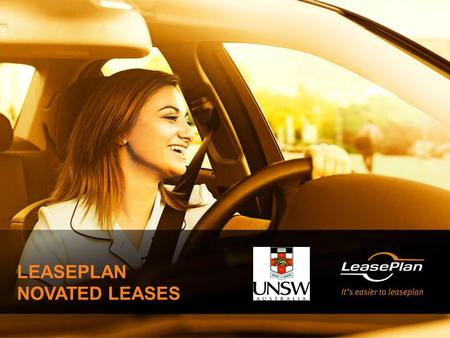 LEASEPLAN NOVATED LEASES. AGENDA  What is a novated lease  Why Novate?  Why Novate with LeasePlan?  Products and Services  Fringe Benefits Tax (FBT)