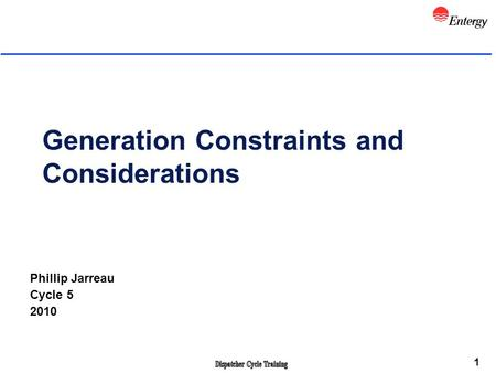 Generation Constraints and Considerations