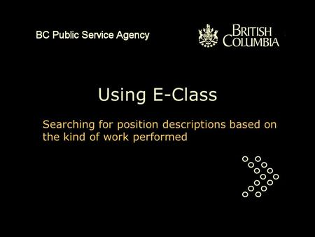 Using E-Class Searching for position descriptions based on the kind of work performed.
