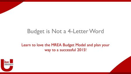 Budget is Not a 4-Letter Word