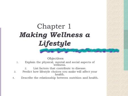 Chapter 1 Making Wellness a Lifestyle