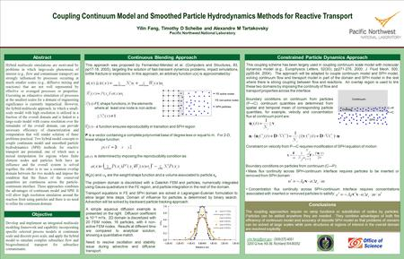 Coupling Continuum Model and Smoothed Particle Hydrodynamics Methods for Reactive Transport Yilin Fang, Timothy D Scheibe and Alexandre M Tartakovsky Pacific.