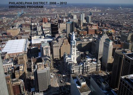 PHILADELPHIA DISTRICT 2008 – 2012 DREDGING PROGRAM.