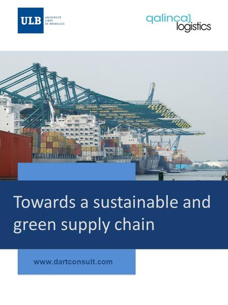 Towards a sustainable and green supply chain www.dartconsult.com.