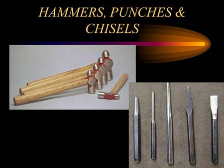 HAMMERS, PUNCHES & CHISELS HAMMERS BALL PEEN HAMMER PARTS HANDLE HEAD PEENING SURFACE.