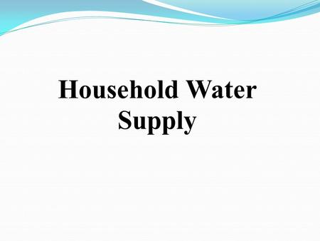 Household Water Supply. The water supply in a house is a managed pressure system Pipe sizing is used to control pressure in the distribution throughout.