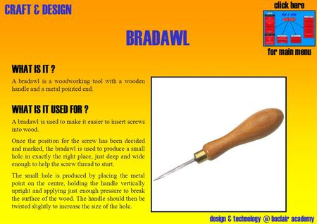BRADAWL WHAT IS IT ? WHAT IS IT USED FOR ? click here for main menu