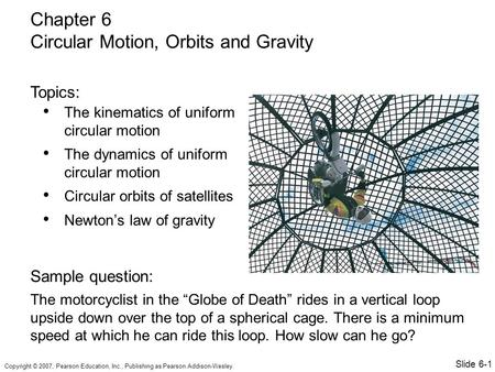 Circular Motion, Orbits and Gravity