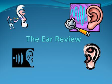 The Ear Review.