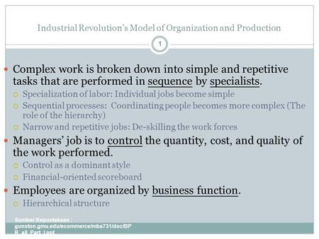 Industrial Revolution's Model of Organization and Production