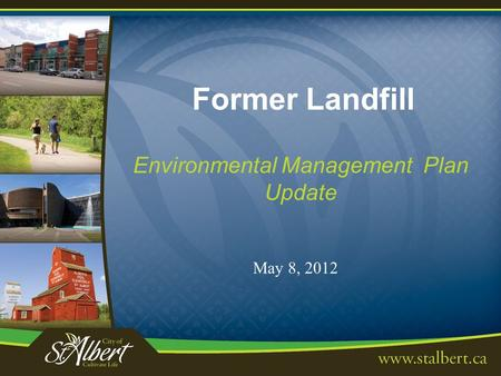 Former Landfill Environmental Management Plan Update May 8, 2012.