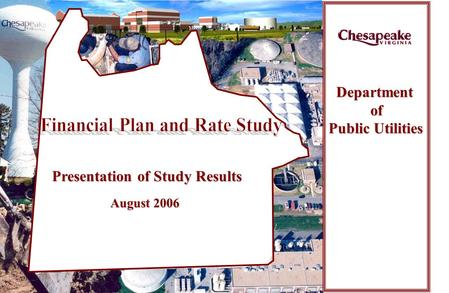 1 Department Department of of Public Utilities Presentation of Study Results August 2006.