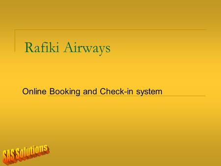 Rafiki Airways Online Booking and Check-in system.