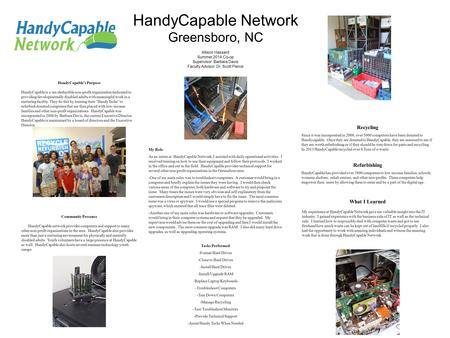 HandyCapable Network Greensboro, NC HandyCapable's Purpose HandyCapable is a tax-deductible non-profit organization dedicated to providing developmentally.
