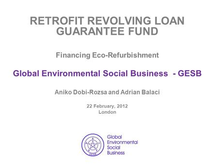 RETROFIT REVOLVING LOAN GUARANTEE FUND