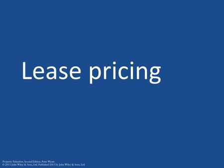 Lease pricing.