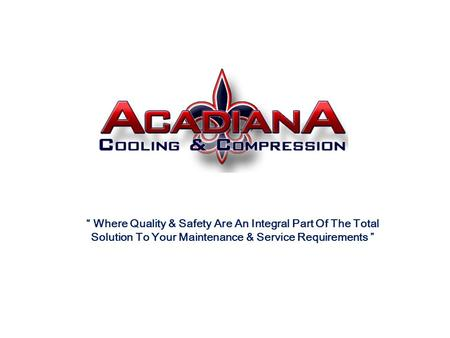 """ Where Quality & Safety Are An Integral Part Of The Total Solution To Your Maintenance & Service Requirements """