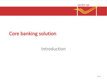 Core banking solution Introduction.