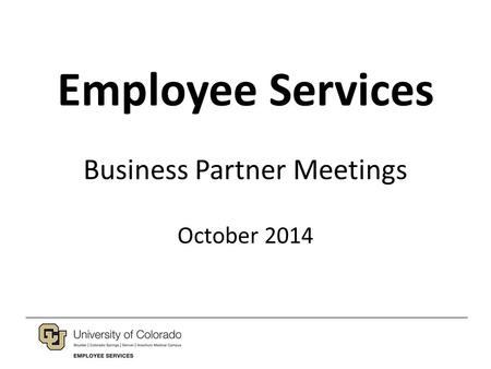 Employee Services Business Partner Meetings October 2014.