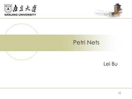 Lei Bu Petri Nets 11 Dining Philosphier 4 States , 5 transitions.