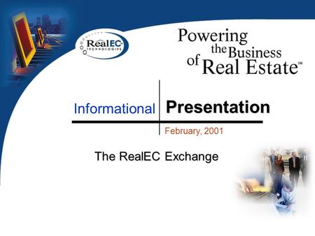 Presentation February, 2001 The RealEC Exchange Informational.