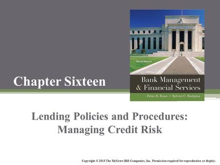 <strong>Lending</strong> Policies and Procedures: Managing Credit Risk