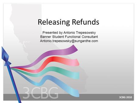 Releasing Refunds Presented by Antonio Trepesowsky
