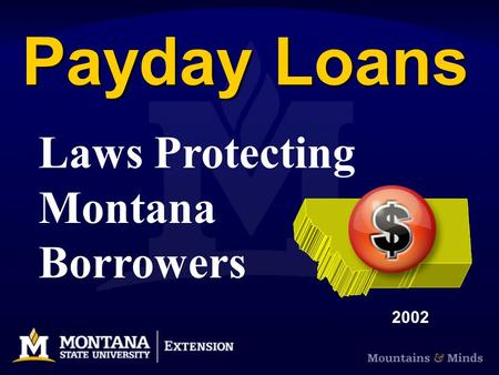 Payday Loans Laws Protecting Montana Borrowers 2002.